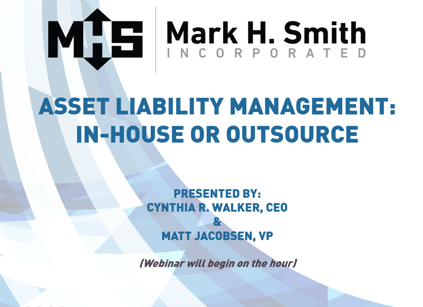 Asset Liability Management: In-House or Outsource