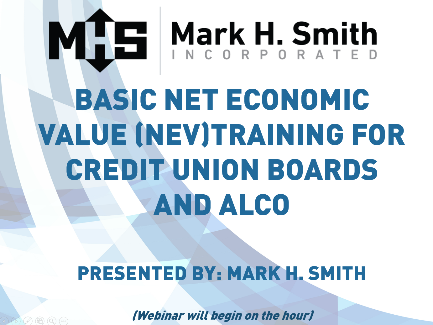 Basic Net Economic Value (NEV) Training for Credit Union Boards and ALCO