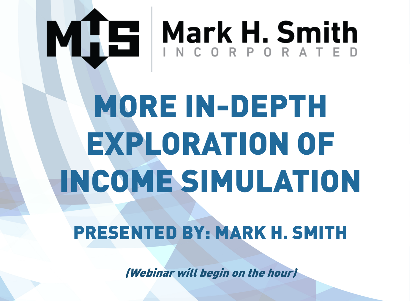 More In-Depth Exploration of Income Simulation