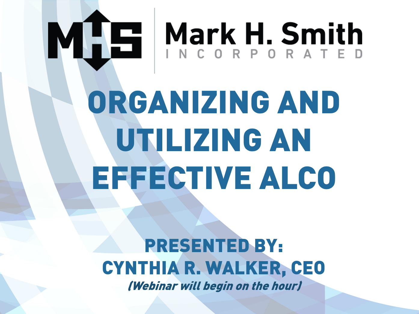 Organizing and Utilizing an Effective ALCO
