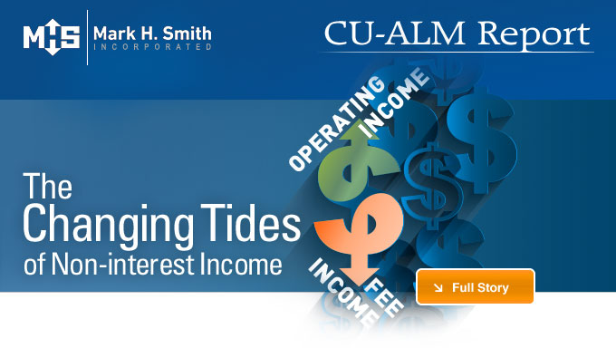 CU-ALM Report: The Changing Tides of Non-Interest Income